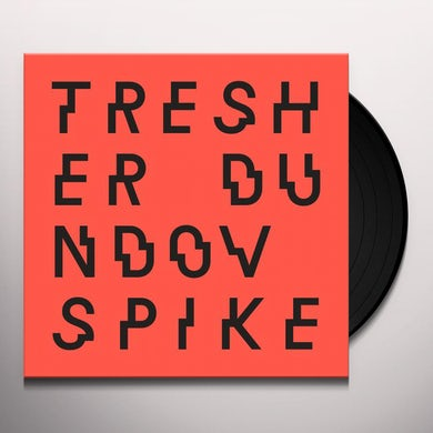 Gregor Tresher / Petar Dundov SPIKE Vinyl Record