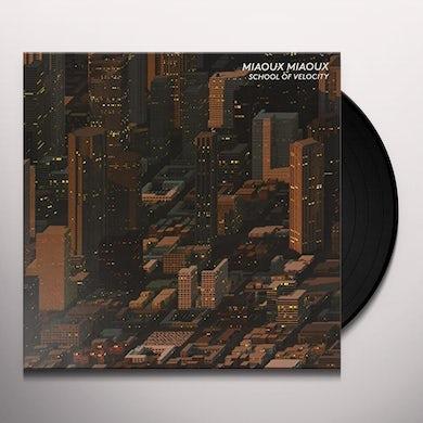 Miaoux Miaoux SCHOOL OF VELOCITY Vinyl Record