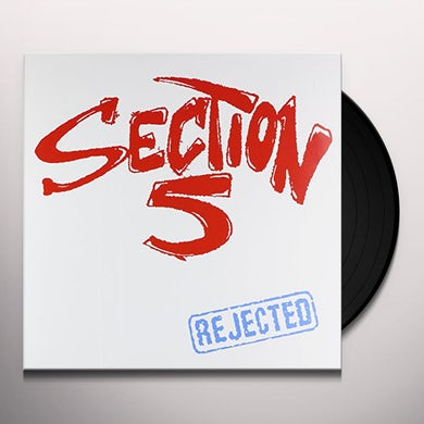 SECTION 5 REJECTED Vinyl Record