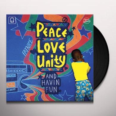 Fatnice PEACE LOVE UNITY & HAVIN FUN Vinyl Record