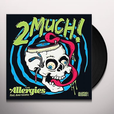 ALLERGIES 2 MUCH! Vinyl Record