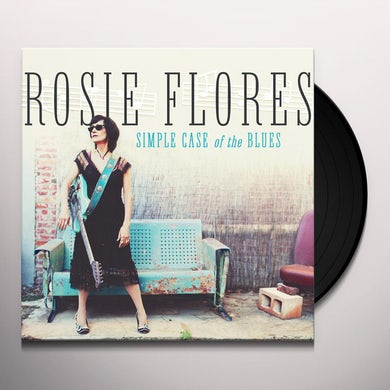 Rosie Flores SIMPLE CASE OF THE BLUES Vinyl Record