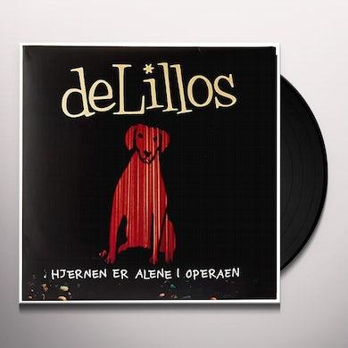 Delillos HJERNEN ER ALENE I OPERAEN Vinyl Record