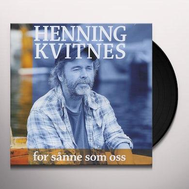 Henning Kvitnes FOR SANNE SOM OSS Vinyl Record