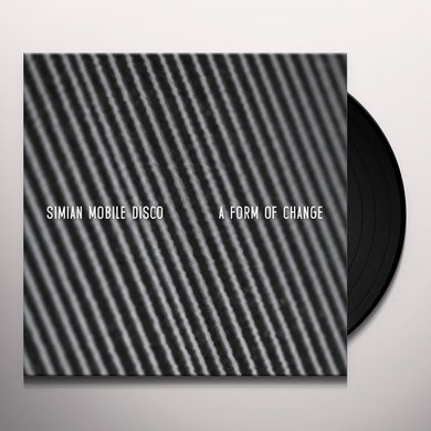 Simian Mobile Disco FORM OF CHANGE Vinyl Record