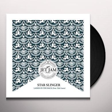Star Slinger LADIES IN THE BACK Vinyl Record