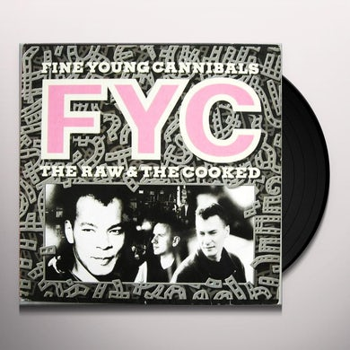 Fine Young Cannibals RAW & COOKED Vinyl Record