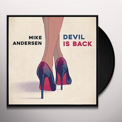 Mike Andersen DEVIL IS BACK Vinyl Record