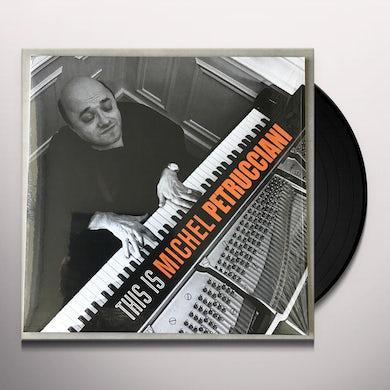 THIS IS MICHEL PETRUCCIANI Vinyl Record