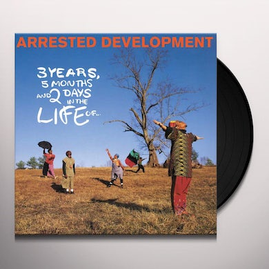 Arrested Development 3 YEARS 5 MONTHS & 2 DAYS IN THE LIFE OF Vinyl Record