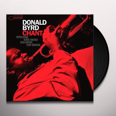 Donald Byrd CHANT Vinyl Record