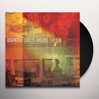 Dispatch CIRCLES AROUND THE SUN Vinyl Record