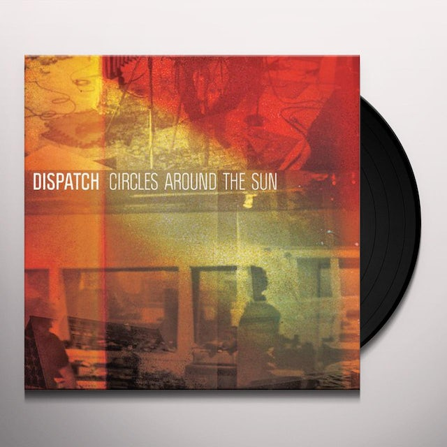 Dispatch CIRCLES AROUND THE SUN Vinyl Record