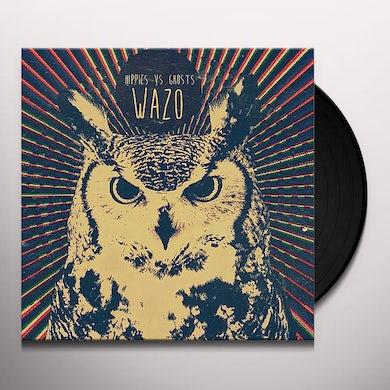 HIPPIES VS GHOSTS WAZO Vinyl Record