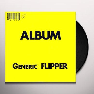 ALBUM: GENERIC FLIPPER Vinyl Record