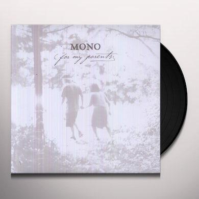Mono FOR MY PARENTS Vinyl Record