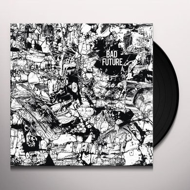 BAD FUTURE Vinyl Record