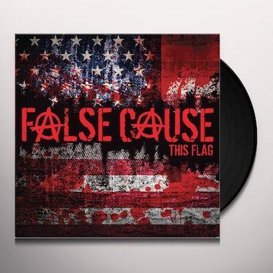 FALSE CAUSE THIS FLAG Vinyl Record