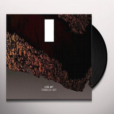 Less Art STRANGLED LIGHT Vinyl Record