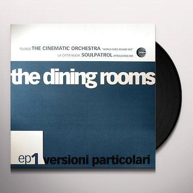 The Dining Rooms VERSIONI PARTICOLARI 1 Vinyl Record