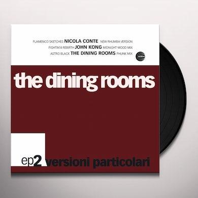 The Dining Rooms VERSIONI PARTICOLARI EP 2 Vinyl Record