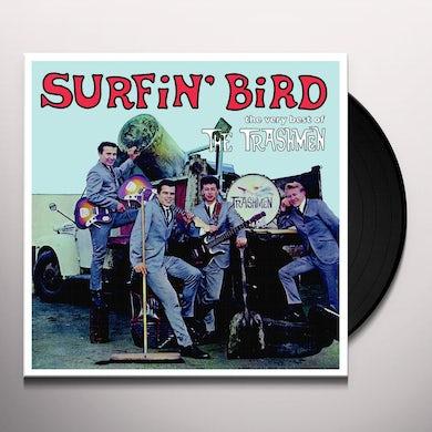 The Trashmen SURFIN BIRD: VERY BEST OF Vinyl Record