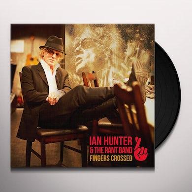 Ian Hunter FINGERS CROSSED Vinyl Record