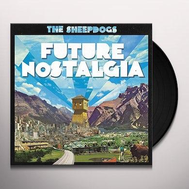 The Sheepdogs FUTURE NOSTALGIA Vinyl Record