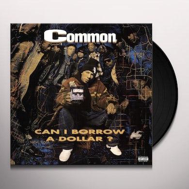 Common CAN I BORROW A DOLLAR? Vinyl Record
