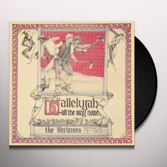 The Verlaines HALLELUJAH ALL THE WAY HOME Vinyl Record