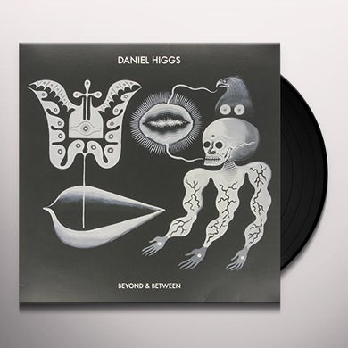 Daniel Higgs BEYOND & BETWEEN Vinyl Record