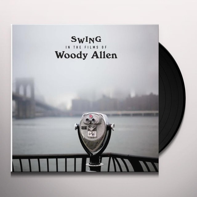 Swings In The Films Of Woody Allen / Various Vinyl Record - 180 Gram Pressing