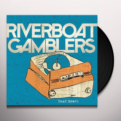 Riverboat Gamblers DEAD ROACH Vinyl Record