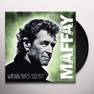 Peter Maffay WENN DAS SO IST Vinyl Record