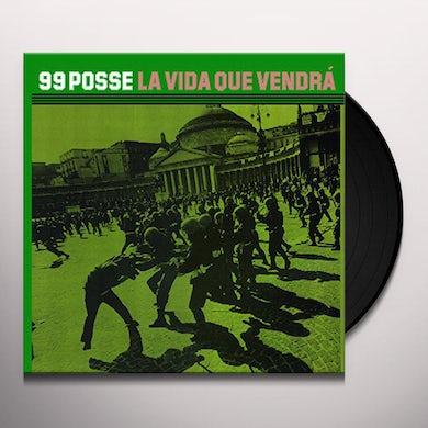 99 Posse LA VIDA QUE VENDRA Vinyl Record