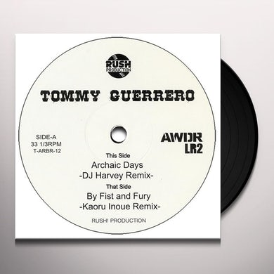 Tommy Guerrero ARCHAIC DAYS (DJ HARVEY REMIX) Vinyl Record