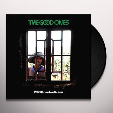 Good Ones RWANDA YOU SHOULD BE LOVED Vinyl Record