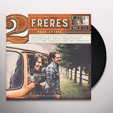 2 FRERES NOUS AUTRES Vinyl Record