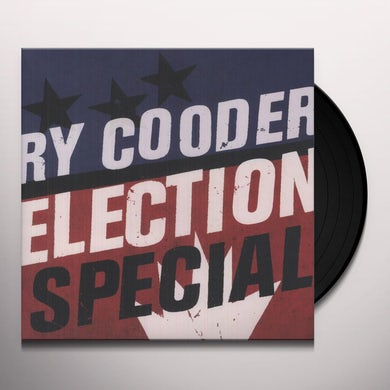 Ry Cooder ELECTION SPECIAL Vinyl Record