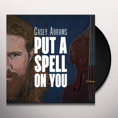 Casey Abrams PUT A SPELL ON YOU Vinyl Record