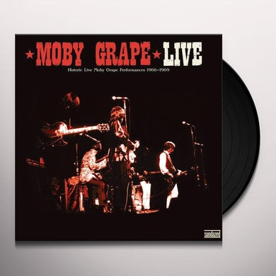 LIVE: HISTORIC LIVE MOBY GRAPE PERFORMANCES 1966 Vinyl Record