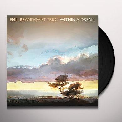 Emil Brandqvist WITHIN A DREAM Vinyl Record