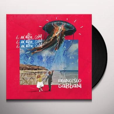 Francesco Gabbani E UNALTRA COSA Vinyl Record