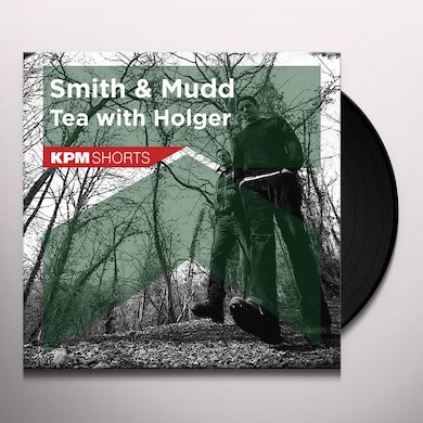 Smith & Mudd TEA WITH HOLGER Vinyl Record