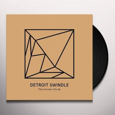Detroit Swindle CIRCULAR CITY Vinyl Record