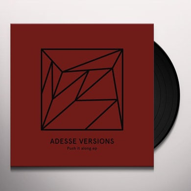 Adesse Versions PUSH IT ALONG Vinyl Record
