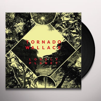 Tornado Wallace LONELY PLANET Vinyl Record