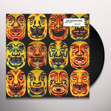 Resonators WON'T SUFFER / MILES SAYS Vinyl Record