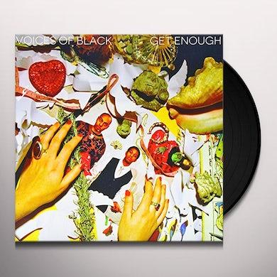 Voices Of Black GET ENOUGH EP Vinyl Record