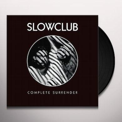 Slow Club COMPLETE SURRENDER Vinyl Record
